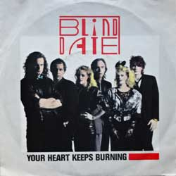 "винил LP BLIND DATE ""Your Heart Keeps Burning - Feel My Love"" (7""single) (1985 German press, vg+/ex-)"