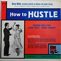 винил LP BETTY WHITE ''How To Hustle: American Hustle'' (1977 USA press, D-115, vg+/ex+)
