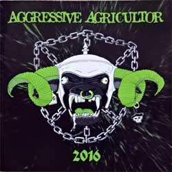 AGGRESSIVE AGRICULTOR ''2016'' (2016 France press, mint/mint, new) (CD)