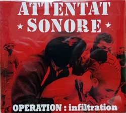 ATTENTAT SONORE ''Operation: Infiltration'' (2011 France press, MASS 152, new, sealed) (digipak) (CD)