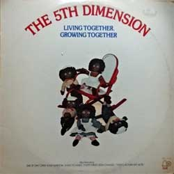 "винил LP 5TH DIMENSION ""Living Together, Growing Together"" (1973 USA press, BELL 1116, vg+/vg+)"