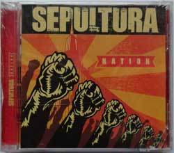 SEPULTURA ''Nation'' (2001 RI 2003 Ukrainian RARE press, RR-8560-2/MR-492-2, mint/mint, still sealed!!!) (CD)