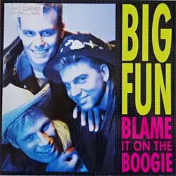 винил LP BIG FUN ''Blame It On The Boogie'' (3-track 12'') (1989 German press, ZT43062, ex-/ex)