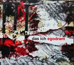 DAS ICH ''Egodram'' (1998 German press, limited edition, edel 0084552FAC, matrix A709022-01 manufactured by optimal media production, mint/mint/ex) (digipak) (CD)