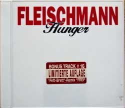 FLEISCHMAN ''Hunger'' (1995 Austria press, limited edition, bonus-track, white jewel box with colour print and stickers, 12-483543-10, matrix Sony Music S1248354311-0101 41 A2, ex/mint/ex) (CD)