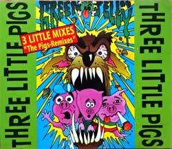 GREEN JELLY ''Three Little Pigs'' (3-track MCD) (1993 German press, 74321163642, mattrix Sonopress H-2183/4321163642 A1, ex-/mint) (CD)