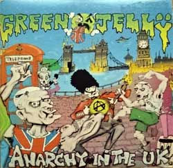 GREEN JELLY ''Anarchy In The U.K.'' (3-track MCD) (1993 UK press, cardboard sleeve, 74321159052, matrix Made by Distronics B**74321159052**#01, vg+/ex) (CD)