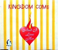 KINGDOM COME ''And I Love Her'' (2-track MCD) (1996 German press, VICEROY 35 697-408, matrix BOD DOGO 35697, mint/mint) (CD)