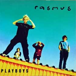 RASMUS ''Playboys'' (1997 RI 2001 German press, 0630-19923-2, matrix 063019923-2.2 05/01, ex+/mint) (CD) (D)