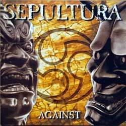 SEPULTURA ''Against'' (1998 EU press, RR 8700-2, matrix sonopress X-2085/RR87002 A, mint/mint) (CD)