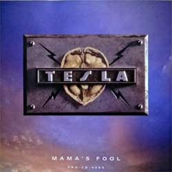 TESLA ''Mama's Fool'' (1994 USA RARE PROMO press. PRO-CD-4665, matrix 38 PRO CD 4665-2 SRC##01 M0S1, near mint/near mint) (CD)