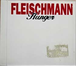 FLEISCHMAN ''Hunger'' (1995 Austria press, white jewel box with colour print, sticker on backside, 12-483543-10, matrix Sony Music S1248354311-0101 41 A2, ex+/mint/ex) (CD)