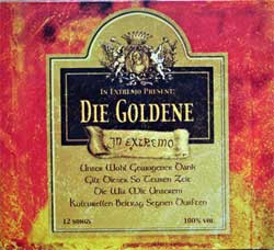 IN EXTREMO ''In Extremo Present: Die Goldene'' (1997 RI 2006 German press, embossed, 2 bonus-tracks, matrix INDIGO CD 6173-2 A649966-01 manufactured by optimal media production, mint/near mint) (digipak) (CD) (D)