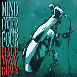 MIND OVER FOUR ''Half Way Down'' (1993 USA press, 772727-2, matrix 72727-2 (V).Mastered by Nimbus, mint/vg) (CD)