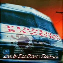 PISSING RAZORS ''Live In The Devil's Triangle'' (2002 USA press, SPT-15109-2, matrix 10/23/02 SPT 15109-2 01 Disctronics, ex/mint)(CD)