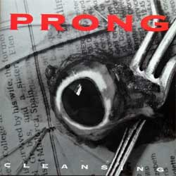 PRONG ''Cleansing'' (1994 Ausria press, 4747962, matrix 01-474796-10 12 A3 DADC Austria, ex-/mint) (CD)