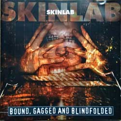 SKINLAB ''Bound, Gegged And Blindfolded'' (1997 German press, 77174-2, matrix 77174-2, ex+/ex+) (CD)