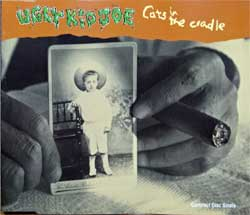 UGLY KID JOE ''Cats In The Cradle'' (4-track MCD) (1993 German press, 864 919-2, matrix 864 919-2 01> made in Germany, vg+/mint) (CD)