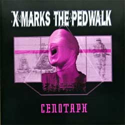 X-MARKS THE PEDWALK ''Cenotaph'' (4-track MCD) (1992 German press, zot 20 cd, matrix ZOT-20-CD 11 A2 DADC Austria, near mint/mint) (CD)