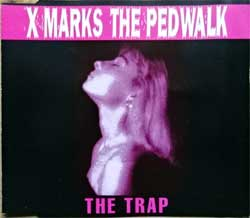 X-MARKS THE PEDWALK ''The Trap'' (4-track MCD) (1993 German press, ZOT 25 CD, matrix ZOT-25-CD 12 A1 DADC Austria, mint/ex) (CD)