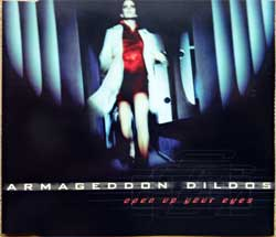 ARMAGEDDON DILDOS ''Open Up Your Eyes'' (4-track MCD) (1997 German press, 74321497512, matrix Sonopress S-9802/4321497512 A, ex-/mint) (CD)