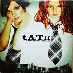 T.A.T.U. ''All The Things She Said'' (2-track MCD) (2002 EU press, cardboard sleeve, 044001933325, matrix 019 332 00 Made in the E.U. by Cinram Optical Discs, vg/ex) (CD)