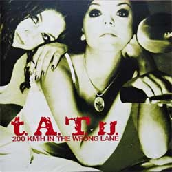 T.A.T.U. ''200 KM/H In The Wrong Lane'' (2002 USA press, 4400641072, matrix 4400641072ERE1c 1054013044 MFG BY TECHNICOLOR UNIVERSAL MEDIA SERVICES, ex+/mint) (CD)