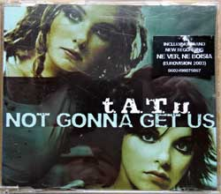 T.A.T.U. ''Not Gonna Get Us'' (3-track MCD) (2003 German press, original sticker, 0602498075067, matrix 06024 980 750-6 01#51378710 A Made in Germany by Universal M&L, mint/ex-) (CD)
