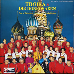 TROIKA & DIE DONKOSAKEN Mit dem Frauenchor 'OTSIZNA' ''Die Schonsten Russischen Volkslieder'' (1991 German RARE press, CD 3250052, matrix WME 2/2, ex+/mint) (CD)