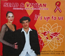 SEAD & VIVIAN featuring URAL KOSAKEN CHOR ''It's Up To Us(Benefiz-CD zu Gunsten der Deutschen AIDS-Hilfe e.V.)'' (3-track MCD) (German RARE DEMO press, 354.6001.3, ex-/mint) (CD-R)