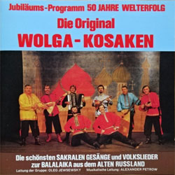 Die Original WOLGA-KOSAKEN ''Jubilaums-Programm 50 Jahre Welterfolg'' (1991 German press, CD 2003, matrix FP 2003 P+O-10541-A1 10-91, mint/mint) (CD) (D)