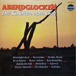 DON KOSAKEN CHOR (Kosaken Vom Don) ''Abendglocken'' (1993 German RARE press, 849 950-2, matrix WME, mint/mint) (CD)