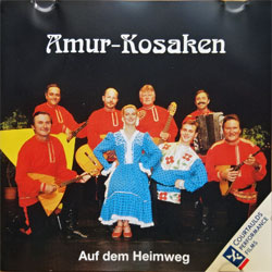 AMUR-KOSAKEN ''Auf dem Heimweg'' (1996 German RARE press, RP 13684, matrix RP 13684 P+O-3043-A1 09-96, ex+/ex) (CD)