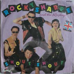 винил LP ROCKY SHARPE and The REPLAYS ''Shout! Shout! (Knock Yourself Out) - Come On Let's Go'' (7''single) (1982 German press, ex+/ex)