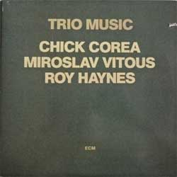 винил LP CHICK COREA, MIROSLAV VITOUS, ROY HAYNES ''Trio Music'' (2LP-gatefold) (1982 USA press, ECM-2-1232, mint/near mint/ex+)