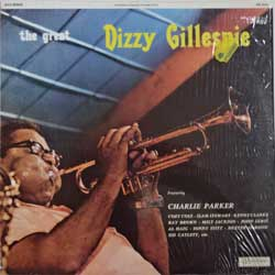 винил LP DIZZY GILLESPIE featuring CHARLIE PARKER ''The Great Dizzy Gillespie'' (1973 Italy press, SM 3541, ex+/mint)