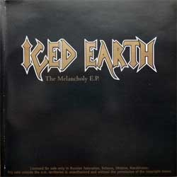ICED EARTH ''The Melancholy E.P.'' (2000 RI 2005 Russian press, FO558CD, mint/ex+) (CD)