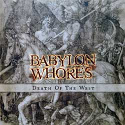 BABYLON WHORES ''Death Of The West'' (2002 Russian press, FO161CD, mint/mint) (CD)