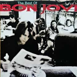 BON JOVI ''Crossroad (The Best Of Bon Jovi)'' (1994 France press, 522936-2, matrix 00 L7, ex-/mint) (CD)