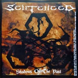 SENTENCED ''Shadows Of The Past'' (1995 RI 2005 Russian press, FO514CD, ex/mint) (CD)