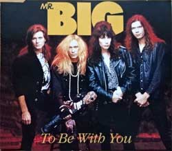 MR. BIG ''To Be With You'' (3-track MCD) (1991 German press, 7567-85931-2, matrix WME, ex-/near mint) (CD)