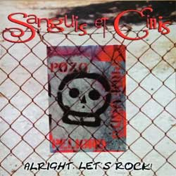 SANGUIS ET CINIS ''Alright, Let's Rock'' (2002 Russian press, IROND CD 02-387, mint/mint) (CD) (D)