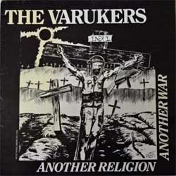 винил LP VARUKERS ''Another Religion Another War'' (1984 France/UK RARE 1st press, insert, laminated, 12 RIOT 31, ex+/ex)