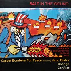 CARPET BOMBERS FOR PEACE featuring JELLO BIAFRA/CONFLICT ''Salt In The World'' (3-track MCD) (2003 UK press, JUNG CD66, matrix JUNG66CD 0, mint/near mint) (CD)