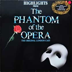 винил LP ANDREW LLOYD WEBBER ''Highlights From The Phantom Of The Opera (The Original London Cast)'' (1987 German press, insert, 831 563-1Y, ex/vg+)