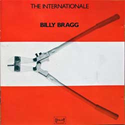 BILLY BRAGG ''The Internationale'' (1990 German press, UTCD 9.00982 L, matrix 9.00982 P+O-5976-a 05-90, vg+/ex) (CD)
