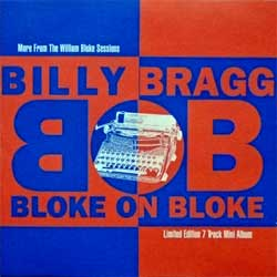 BILLY BRAGG ''Bloke On Bloke'' (1997 UK press, COOK CD 127 711 297 1527 2 2, matrix C6320 COOKCD 127.1:2 mastered by Nimbus, vg+/mint) (CD)