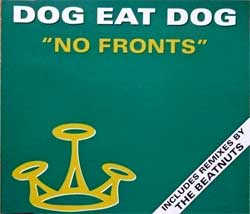 DOG EAT DOG ''No Fronts (includes remixes by THE BEATNUTS)'' (3-track MCD) (1994 EU press, RR 2371 3, matrix Sonopress I-3063/RR23713 A, ex+/mint) (CD)