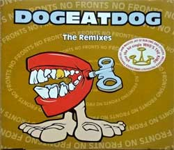 DOG EAT DOG ''No Fronts: The Remixes'' )5-track MCD) (1995 EU press, RR 2331-5, matrix Sonopress K-8605/RR23315 A, ex/mint) (CD)