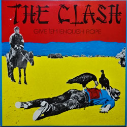 винил LP CLASH ''Give'Em Enough Rope'' (1978 UK press, 82431, ex+/ex)
